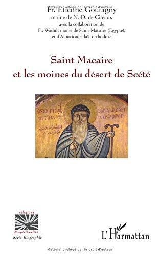 Saint Macaire et les moines du dsert de Sct