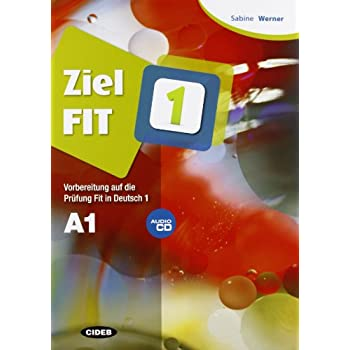 Ziel Fit. Con Cd Audio. Per Le Scuole Superiori: Ziel Fit 1+Cd