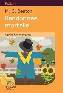 """Afficher """"Agatha Raisin enquête n° 4 Randonnée mortelle"""""""