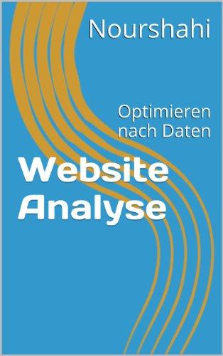 Website Analyse - Optimieren nach Daten