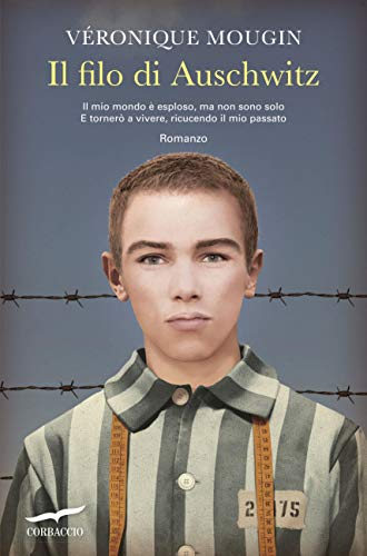Il filo di Auschwitz di [Mougin, Véronique]