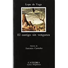 El castigo sin venganza/ Justice Without Revenge (Letras Hispanicas/ Hispanic Writings)