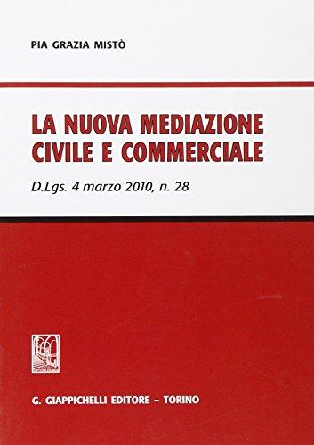 la-nuova-mediazione-civile-e-commerciale-dlgs-4-marzo-2010-n-28