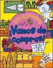 Vamos de compras! / Let's Go Shopping! (Dibujuegos / Draw and Play)