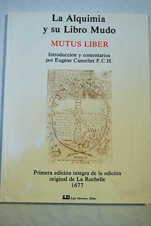 La alquimia y su libro mudo [Mutus Liber]