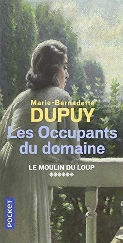 Les Occupants du domaine (6) par Marie-Bernadette DUPUY