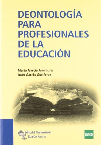 Deontología para profesionales de la Educación (Manuales)