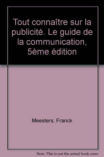 Tout connaître sur la publicité par Franck Meesters