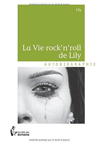 La vie Rock n' Roll de Lily