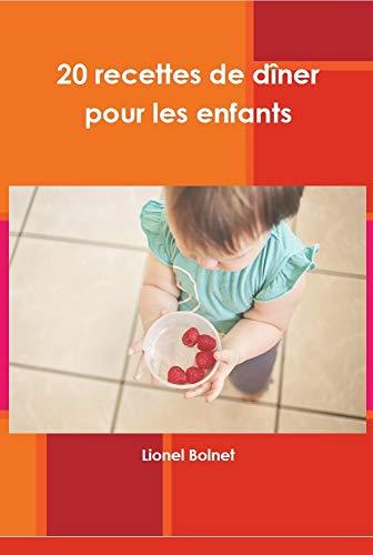 Couverture du livre 20 recettes de dîner pour les enfants