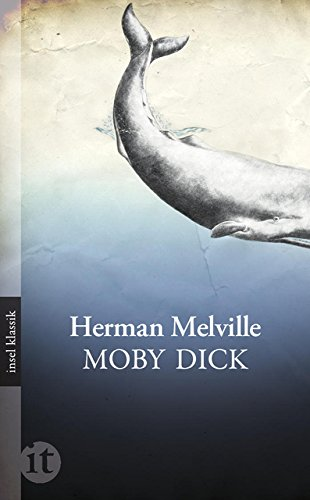 Moby Dick: Roman (insel taschenbuch)