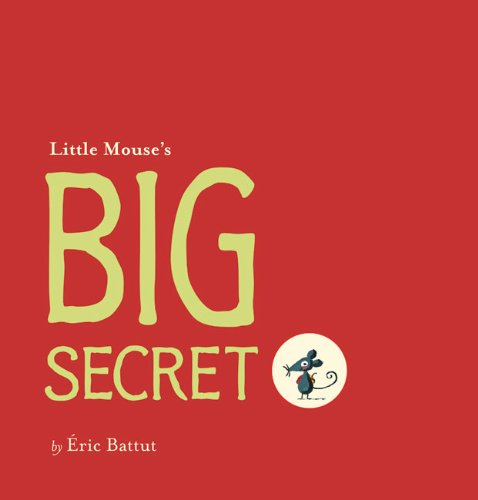 Little Mouse's Big Secret