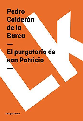 El purgatorio de san Patricio (Teatro) por Pedro Calderón de la Barca