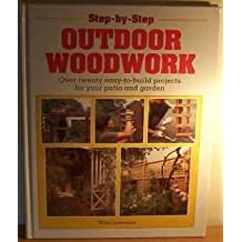 Outdoor Woodwork (Step-by-Step)