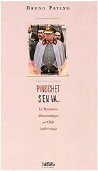 Pinochet s'en va... : la transition démocratique au Chili : 1988-1994