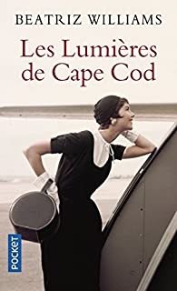 Les lumières de Cape Cod par Beatriz Williams