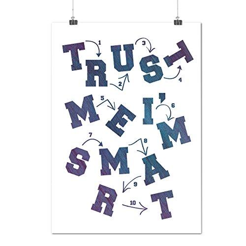 confiance-moi-je-suis-intelligent-geek-matte-glace-affiche-a2-60cm-x-42cm-wellcoda