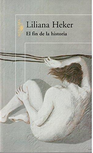 FIN DE LA HISTORIA EL Alfaguara