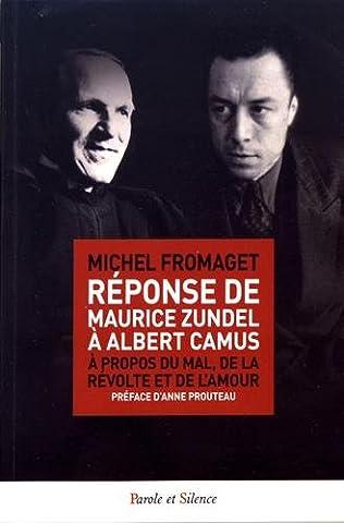 Paroles De Revolte - Réponse de Maurice Zundel à Albert Camus