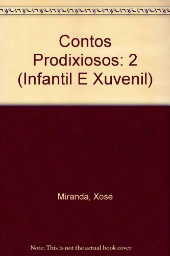 Contos Prodixiosos: 2 (Infantil E Xuvenil)