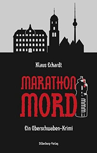Marathon-Mord: Ein Oberschwaben-Krimi