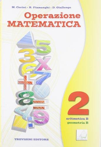 Operazione matematica. Con quaderno operativo. Per la Scuola media: 2