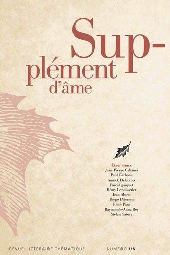 Supplement d'Ame n°1 : Etre Vieux thumbnail