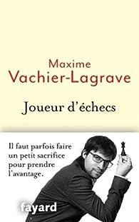 Joueur d'échecs par Maxime Vachier-Lagrave