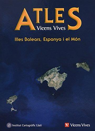 Atles. Illes Balears, Espanya I El Món - 9788431674410