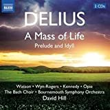 Delius: Mass of Life; Idyll