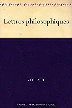 Lettres philosophiques (French Edition)