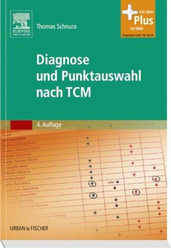 Diagnose und Punktauswahl nach TCM: mit Zugang zum Elsevier-Portal