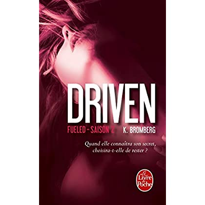 Fueled (Driven, Tome 2)