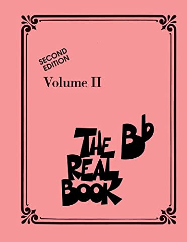 The Real Book - Volume II: Bb Edition: 2 (Real Books (Hal Leonard))
