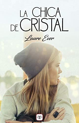 La chica de cristal de [Ever, Laure]