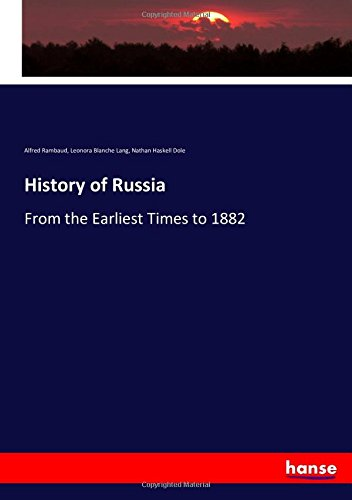 History of Russia: From the Earliest Times to 1882