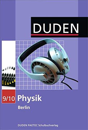 Duden Physik - Sekundarstufe I - Berlin: 9./10. Schuljahr - Schülerbuch