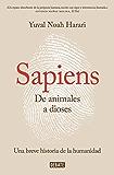 Sapiens. De animales a dioses: Una breve historia de la humanidad