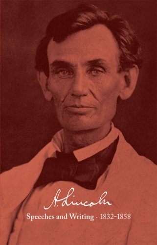 Abraham Lincoln: Speeches and Writings 1832-1858: Bicentennial Jacket