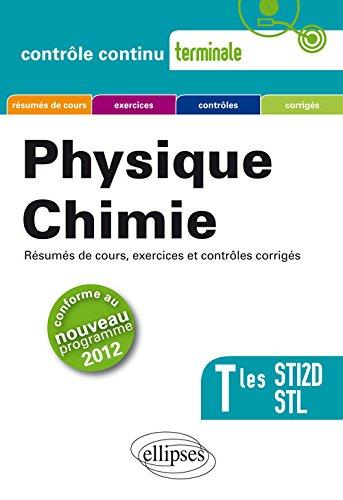Physique Chimie :  Terminales STI2D et STL, Conforme au Programme 2012