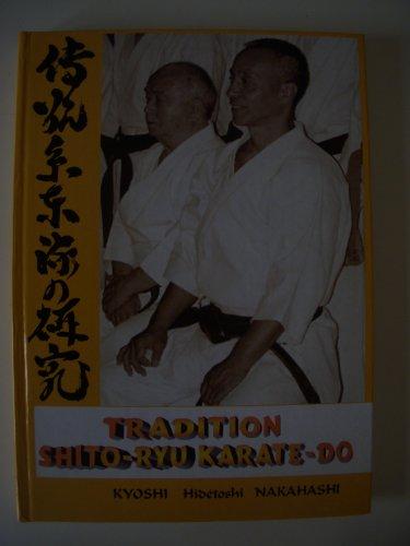 TRADITION SHITO RYU KARATE DO