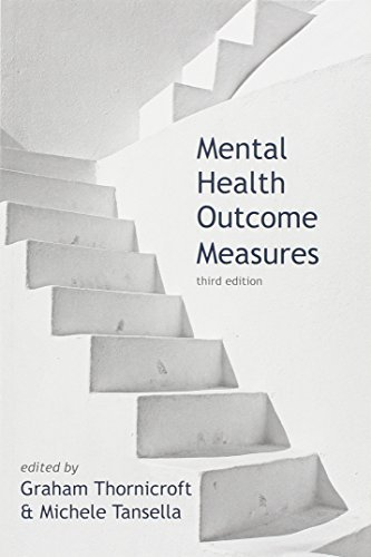 Mental Health Outcome Measures by Graham Thornicroft (2010-09-01)