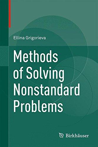 Methods of Solving Nonstandard Problems por Ellina Grigorieva