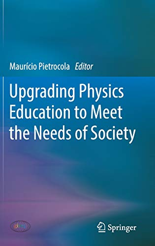 Upgrading Physics Education to Meet the Needs of Society