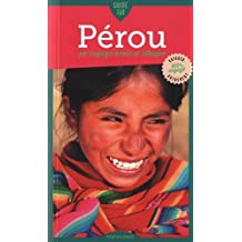 Guide Tao Pérou : Un voyage écolo et éthique