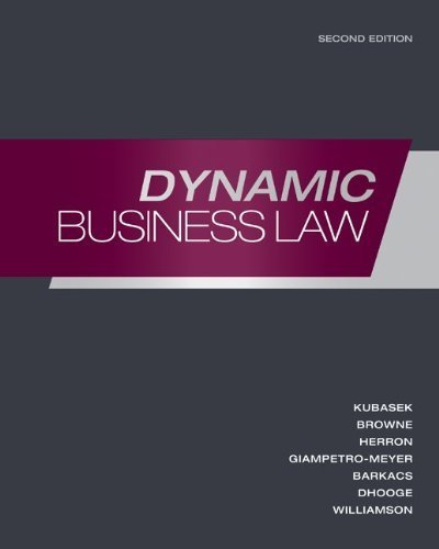 Dynamic Business Law 2nd edition by Kubasek, Nancy, Browne, M. Neil, Giampetro-Meyer, Andrea, Ba (2011) Gebundene Ausgabe