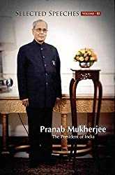 Selected Speeches of President of India: Pranab Mukherjee - Volume III