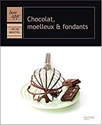 Chocolat, moelleux et fondants
