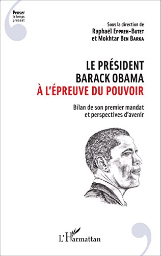 le-president-barack-obama-a-lepreuve-du-pouvoir-bilan-de-son-premier-mandat-et-perspectives-davenir-