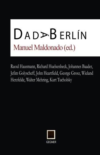 Dada Berlín: Volume 4 (Gegner)